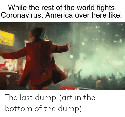 art: The last dump (art in the bottom of the dump)