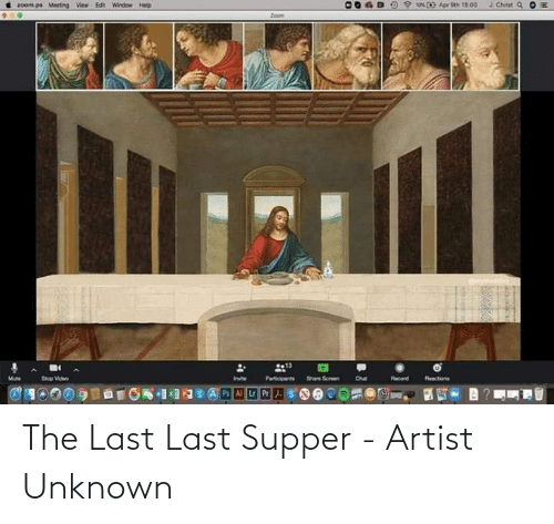 Supper: The Last Last Supper - Artist Unknown