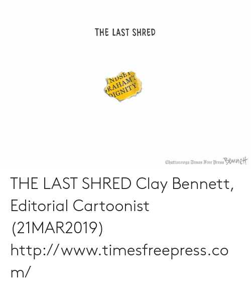 The LAST SHRED Chattanooga Imes Free Uress THE LAST SHRED