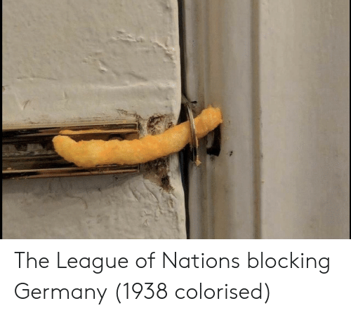 league of: The League of Nations blocking Germany (1938 colorised)