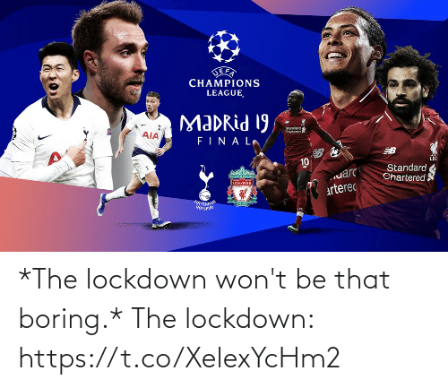 Wont: *The lockdown won't be that boring.*  The lockdown: https://t.co/XelexYcHm2