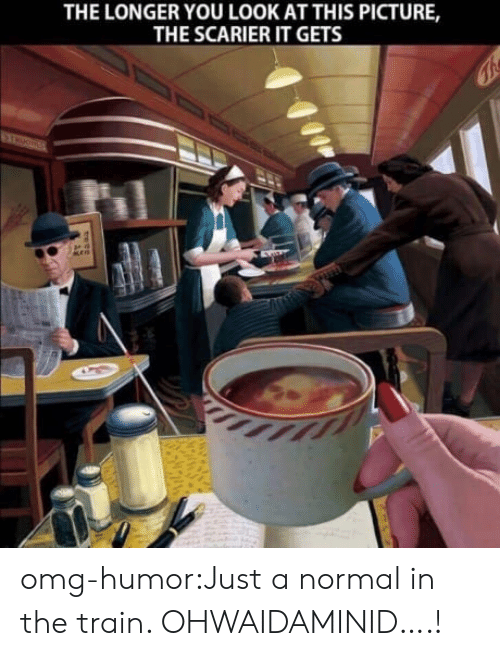 Look At This Picture: THE LONGER YOU LOOK AT THIS PICTURE,  THE SCARIER IT GETS omg-humor:Just a normal in the train. OHWAIDAMINID….!