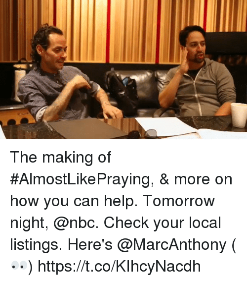 Memes, Help, and Tomorrow: The making of #AlmostLikePraying, & more on how you can help. Tomorrow night, @nbc.  Check your local listings. Here's @MarcAnthony (👀) https://t.co/KIhcyNacdh