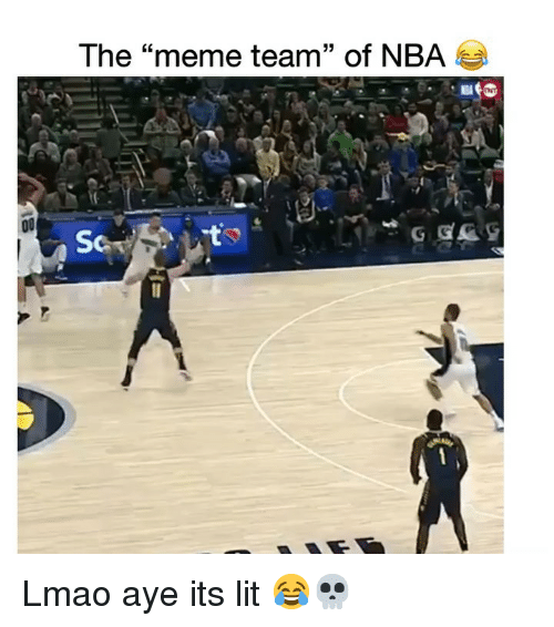 "It's lit: The ""meme team"" of NBA  LC Lmao aye its lit 😂💀"