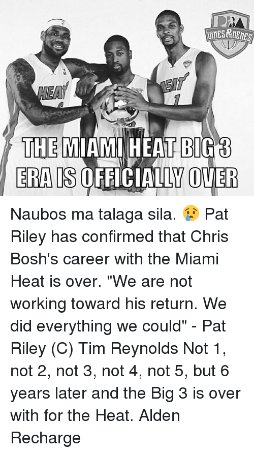"""The Miami Heat: THE MIAMI HEAT BIGB  ERAIS  OFFICIALLY OVER Naubos ma talaga sila. 😢  Pat Riley has confirmed that Chris Bosh's career with the Miami Heat is over.  """"We are not working toward his return. We did everything we could"""" - Pat Riley  (C) Tim Reynolds  Not 1, not 2, not 3, not 4, not 5, but 6 years later and the Big 3 is over with for the Heat.  Alden Recharge"""