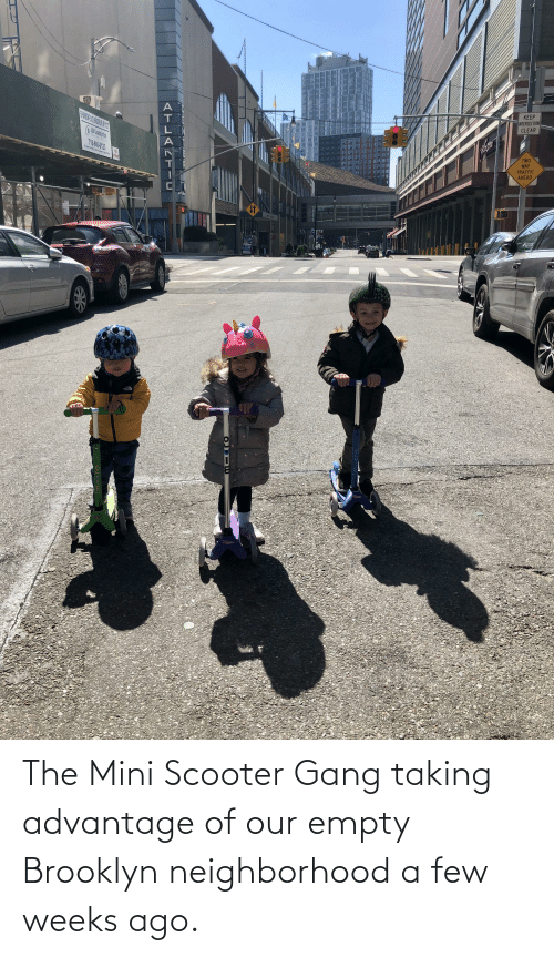 Brooklyn: The Mini Scooter Gang taking advantage of our empty Brooklyn neighborhood a few weeks ago.