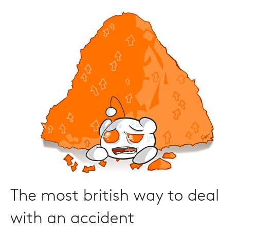 Deal With: The most british way to deal with an accident