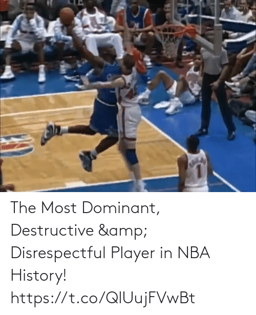 amp: The Most Dominant, Destructive & Disrespectful Player in NBA History!   https://t.co/QlUujFVwBt