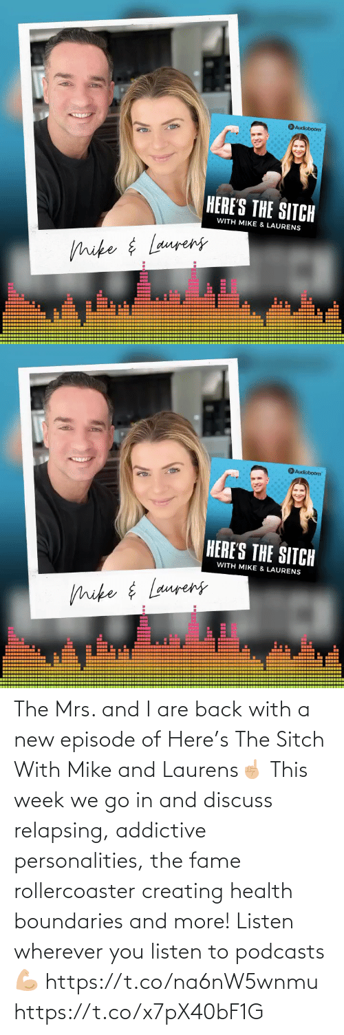 fame: The Mrs. and I are back with a new episode of Here's The Sitch With Mike and Laurens☝🏼 This week we go in and discuss relapsing, addictive personalities, the fame rollercoaster creating health boundaries and more! Listen wherever you listen to podcasts 💪🏼 https://t.co/na6nW5wnmu https://t.co/x7pX40bF1G