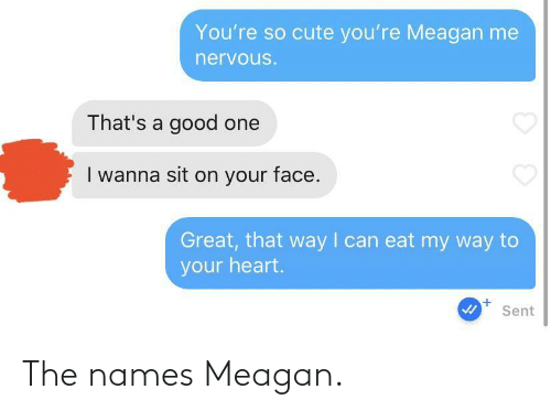 names: The names Meagan.