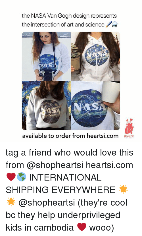 intersection: the NASA Van Gogh design represents  the intersection of art and science  貞纭  available to order from heartsi.com  HEARTSI tag a friend who would love this from @shopheartsi heartsi.com ❤️🌎 INTERNATIONAL SHIPPING EVERYWHERE 🌟🌟 @shopheartsi (they're cool bc they help underprivileged kids in cambodia ❤️ wooo)