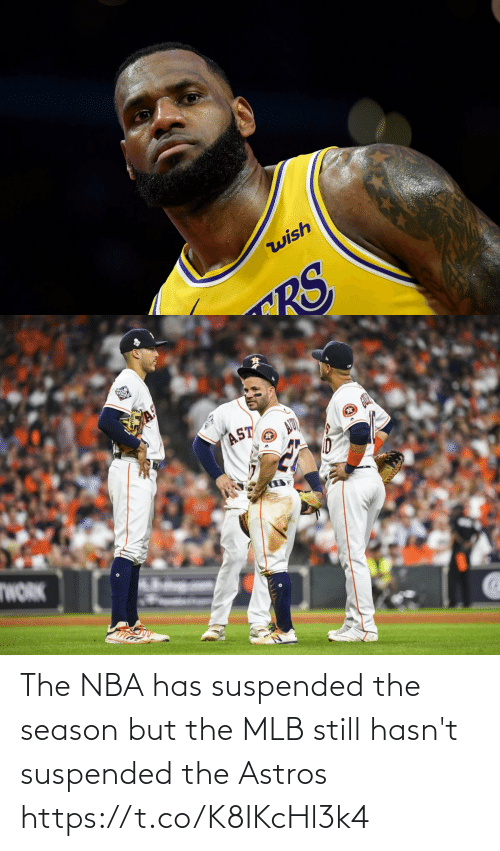 MLB: The NBA has suspended the season but the MLB still hasn't suspended the Astros https://t.co/K8IKcHl3k4