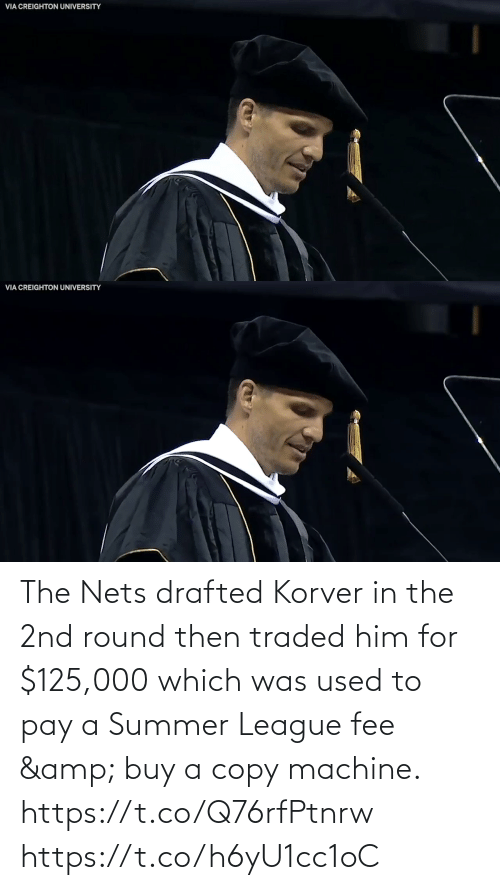 amp: The Nets drafted Korver in the 2nd round then traded him for $125,000 which was used to pay a Summer League fee & buy a copy machine.   https://t.co/Q76rfPtnrw https://t.co/h6yU1cc1oC