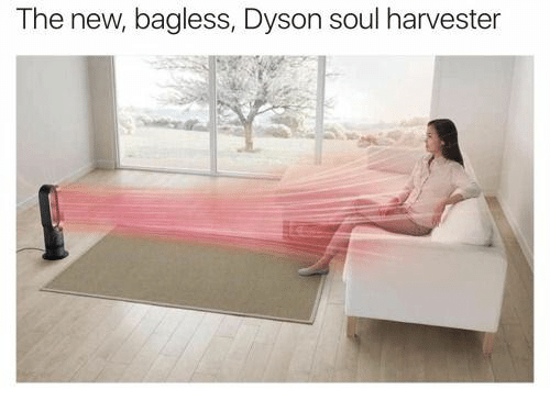 the new bagless dyson soul harvester 32393168 the new bagless dyson soul harvester dyson meme on astrologymemes com