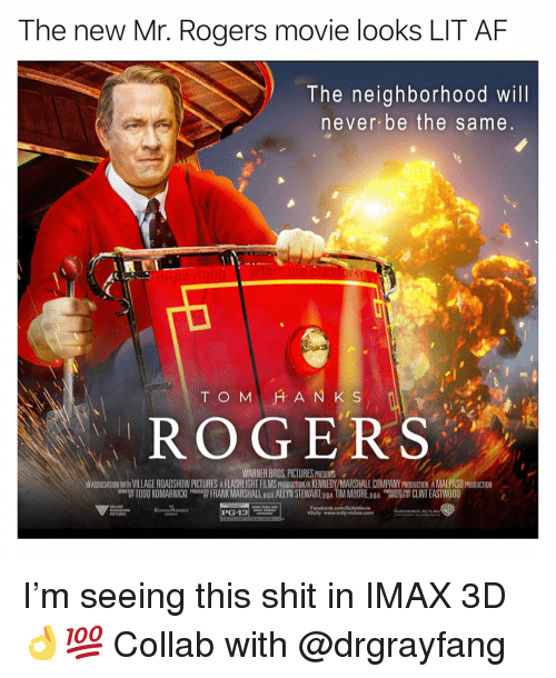 """mr rogers: The new Mr. Rogers movie looks LIT AF  The neighborhood will  never be the same  ド, ROGERS  WARNER BROS,PICTURES PRESEHNTS  ASSOCATION WITH VILLAGE ROADSHOW PICTURES A FLASHLIGHT FILMS PRODUCTION/A KENNEDY/MARSHALL COMPANY PRODUCTION A MALPASO PRODUCTION  팹 TODO KOMARNICKI """"T FRANK MARSHALL Doa ALLYN SI EV ARĪ pga TIM MOORE pga """"W CLINT EAST OOD  CTED B I'm seeing this shit in IMAX 3D👌💯 Collab with @drgrayfang"""