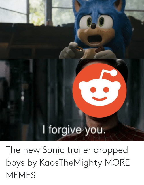 trailer: The new Sonic trailer dropped boys by KaosTheMighty MORE MEMES