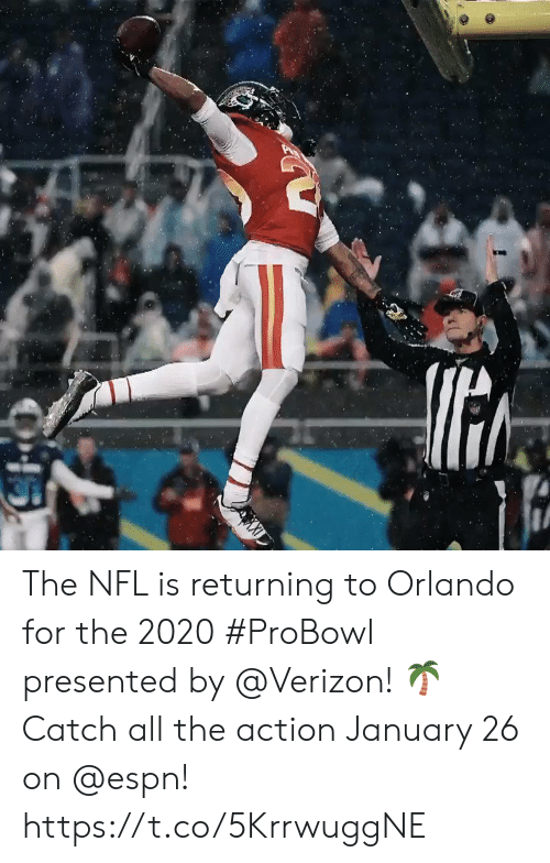 Espn, Memes, and Nfl: The NFL is returning to Orlando for the 2020 #ProBowl presented by @Verizon! 🌴 Catch all the action January 26 on @espn! https://t.co/5KrrwuggNE