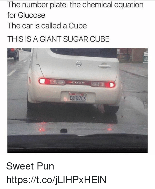 Cubing: The number plate: the chemical equation  for Glucose  The car is called a Cube  THIS IS A GIANT SUGAR CUBE  C6H1206 Sweet Pun https://t.co/jLlHPxHElN