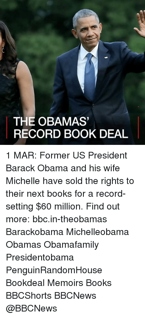 Solde: THE OBAMAS  RECORD BOOK DEAL 1 MAR: Former US President Barack Obama and his wife Michelle have sold the rights to their next books for a record-setting $60 million. Find out more: bbc.in-theobamas Barackobama Michelleobama Obamas Obamafamily Presidentobama PenguinRandomHouse Bookdeal Memoirs Books BBCShorts BBCNews @BBCNews