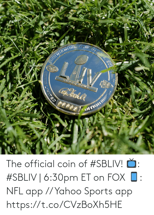 Yahoo: The official coin of #SBLIV!  📺: #SBLIV | 6:30pm ET on FOX 📱: NFL app // Yahoo Sports app https://t.co/CVzBoXh5HE