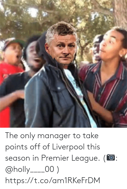 manager: The only manager to take points off of Liverpool this season in Premier League. (📷: @holly____00 ) https://t.co/am1RKeFrDM