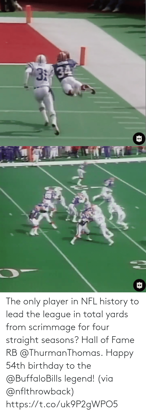 fame: The only player in NFL history to lead the league in total yards from scrimmage for four straight seasons? Hall of Fame RB @ThurmanThomas.  Happy 54th birthday to the @BuffaloBills legend! (via @nflthrowback) https://t.co/uk9P2gWPO5