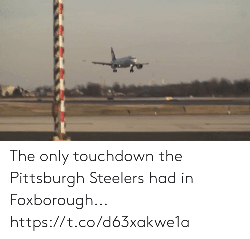 Pittsburgh: The only touchdown the Pittsburgh Steelers had in Foxborough... https://t.co/d63xakwe1a