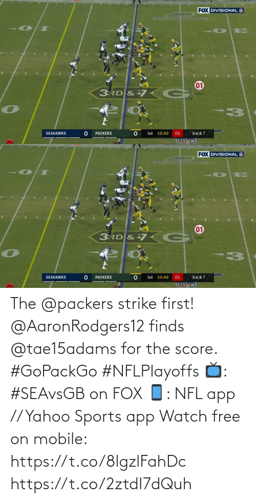 yahoo sports: The @packers strike first!  @AaronRodgers12 finds @tae15adams for the score. #GoPackGo #NFLPlayoffs  📺: #SEAvsGB on FOX 📱: NFL app // Yahoo Sports app Watch free on mobile: https://t.co/8lgzlFahDc https://t.co/2ztdI7dQuh