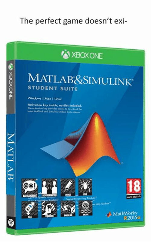Windows, Xbox One, and Xbox: The perfect game doesn't exi-  XBOX ONE  MATLAB&SIMULINK  STUDENT SUITE  Windows 1 Moc I Linux  Activation key inside; no disc indluded.  The ocivoñon ley  18  FL  www.peg rn  MathWorks  R2015a