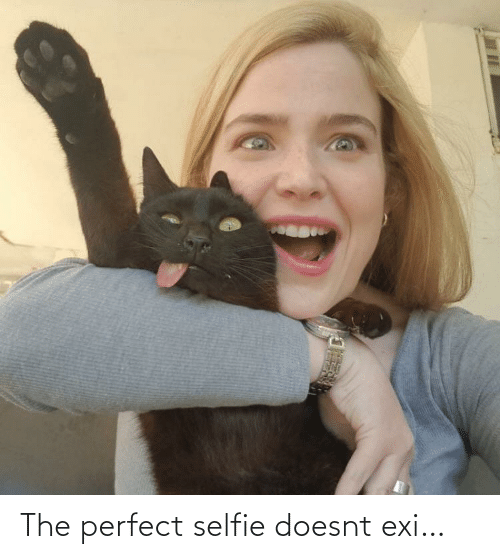 selfie: The perfect selfie doesnt exi…