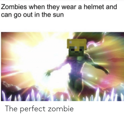 The Perfect: The perfect zombie