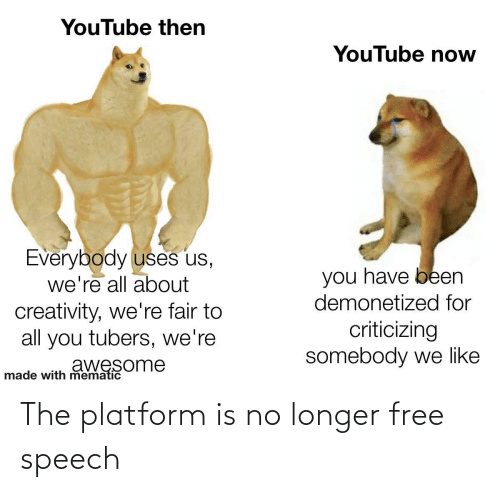 Longer: The platform is no longer free speech