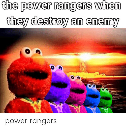 Power Rangers: the power rangers when  they destroy an enemy power rangers