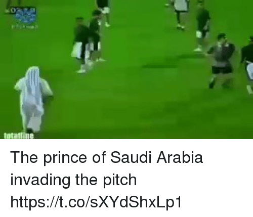 Prince, Soccer, and Saudi Arabia: The prince of Saudi Arabia invading the pitch https://t.co/sXYdShxLp1