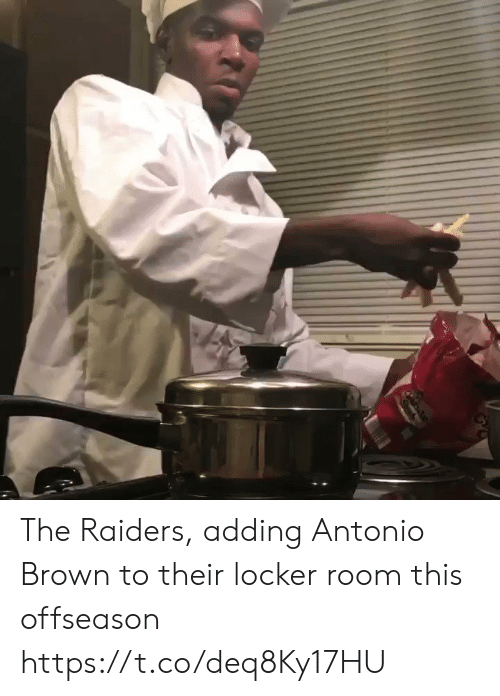 Sports, Raiders, and Antonio Brown: The Raiders, adding Antonio Brown to their locker room this offseason https://t.co/deq8Ky17HU