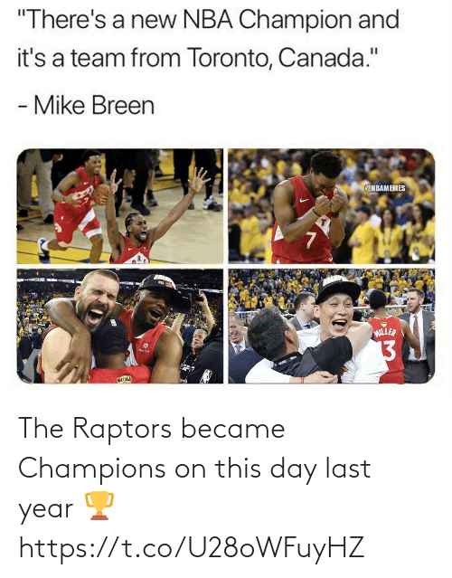 Memes, 🤖, and Champions: The Raptors became Champions on this day last year 🏆 https://t.co/U28oWFuyHZ