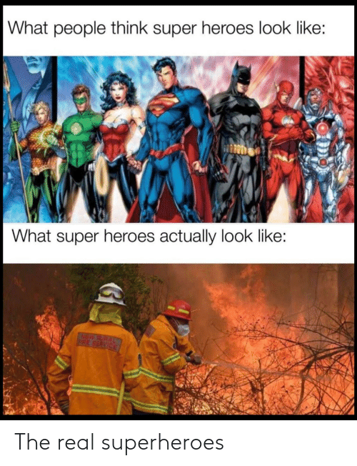 real: The real superheroes