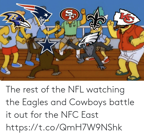 Dallas Cowboys: The rest of the NFL watching the Eagles and Cowboys battle it out for the NFC East https://t.co/QmH7W9NShk