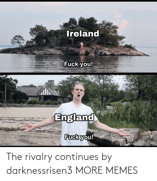 continues: The rivalry continues by darknessrisen3 MORE MEMES