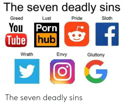 Sloth: The seven deadly sins  Greed  Lust  Pride  Sloth  You Porn  Tube hub  f  Wrath  Envy  Gluttony The seven deadly sins