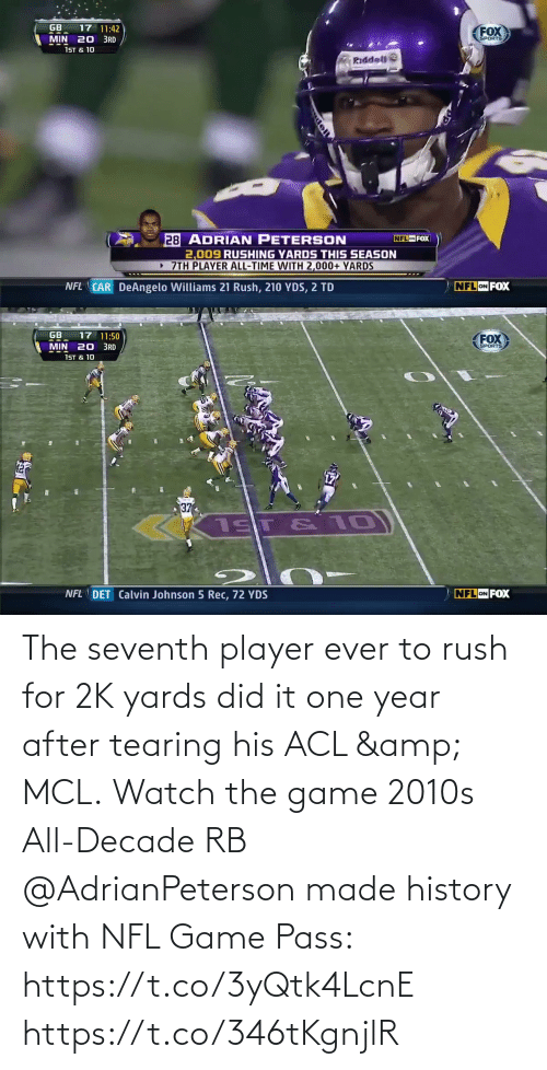 One Year: The seventh player ever to rush for 2K yards did it one year after tearing his ACL & MCL.  Watch the game 2010s All-Decade RB @AdrianPeterson made history with NFL Game Pass: https://t.co/3yQtk4LcnE https://t.co/346tKgnjlR