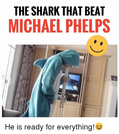 Sharked: THE SHARK THAT BEAT  MICHAEL PHELPS He is ready for everything!😆
