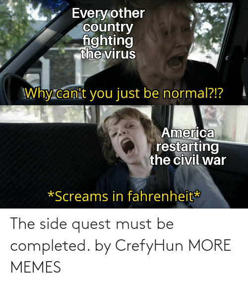side: The side quest must be completed. by CrefyHun MORE MEMES