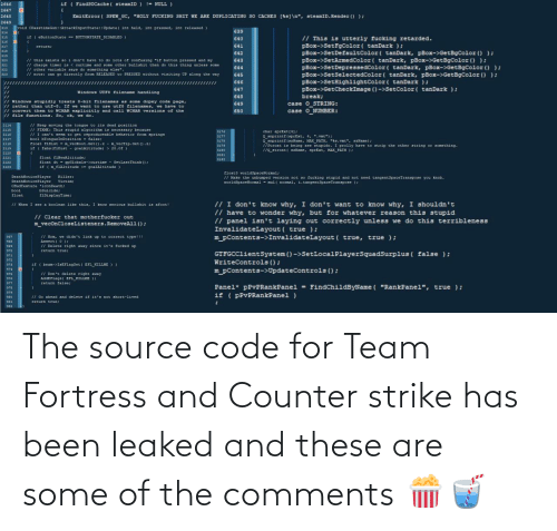 Has Been: The source code for Team Fortress and Counter strike has been leaked and these are some of the comments 🍿🥤