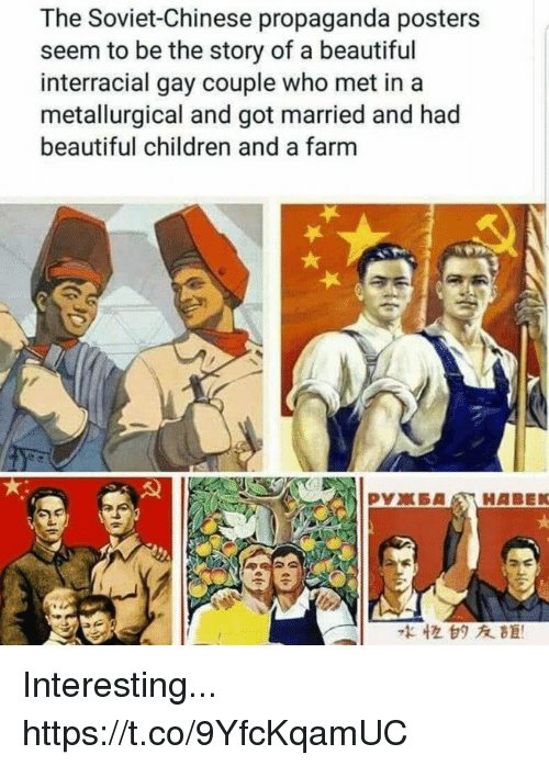 Interracial: The Soviet-Chinese propaganda posters  seem to be the story of a beautiful  interracial gay couple who met in a  metallurgical and got married and had  beautiful children and a farm  水恒白タ友距! Interesting... https://t.co/9YfcKqamUC