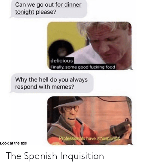 Spanish: The Spanish Inquisition