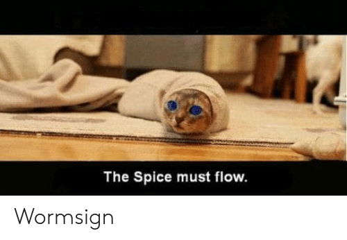 spice: The Spice must flow. Wormsign