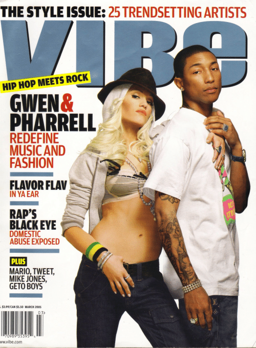 pharrell: THE STYLE ISSUE: 25 TRENDSETTING ARTISTS  HIP HOP MEETS ROCK  GWEN&  PHARRELL  REDEFINE  MUSIC AND  FASHION  FLAVOR FLAV  IN YA EAR  RAP'S  BLACKEYE  DOMESTIC  ABUSE EXPOSED  PLUS  MARIO, TWEET,  MIKE JONES,  GETO BOYS  3.99/CAN $5.50 MARCH 200s  03>  ww.vibe.com