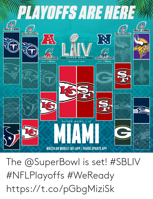 Superbowl: The @SuperBowl is set! #SBLIV #NFLPlayoffs  #WeReady https://t.co/pGbgMiziSk