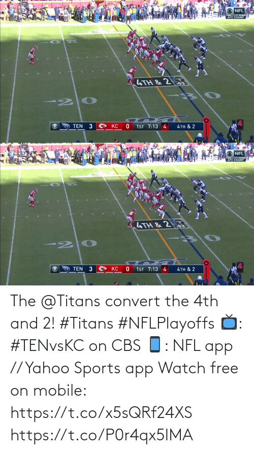 yahoo sports: The @Titans convert the 4th and 2! #Titans #NFLPlayoffs  📺: #TENvsKC on CBS 📱: NFL app // Yahoo Sports app Watch free on mobile: https://t.co/x5sQRf24XS https://t.co/P0r4qx5IMA
